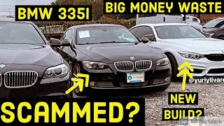 We bought a clean BMW 335i from the auction and got SCAMMED!!