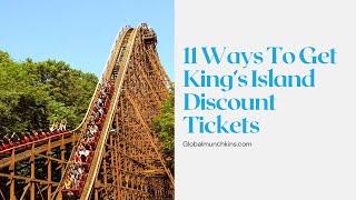 King's Island Discount Tickets [11 Ways to Score Tickets!]