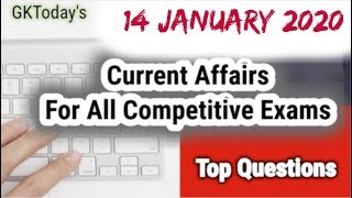 Daily Current Affairs January 14 , 2020 : English MCQ | GKToday
