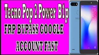 Download Tecno Pop 2 Power Frp Tecno B1p Frp Bypass Google