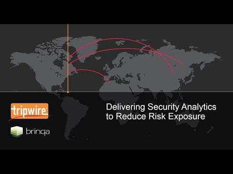 Brinqa & Tripwire Integrated Solution : Security Analytics to Reduce Risk Exposure