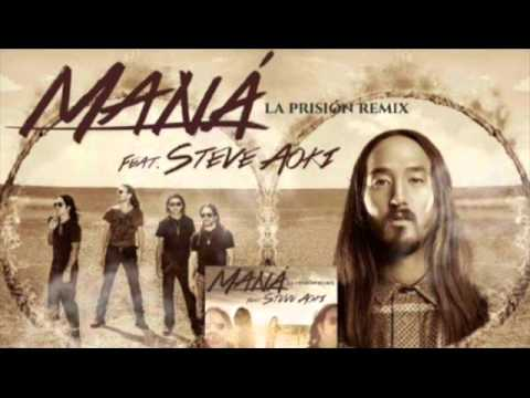 Maná Feat. Steve Aoki - La Prisión (Remix)