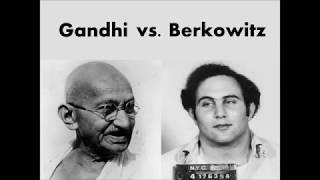 Gandhi vs Berkowitz - Lee Strobel