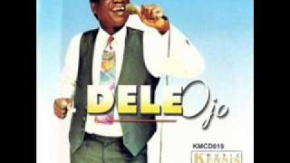 Emperor Dele Ojo & His Star Brothers Band - Olohunlele (Audio)
