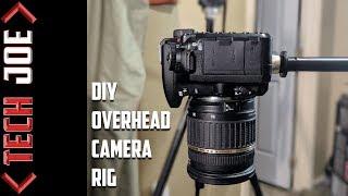 DIY Overhead Camera Rig | Under $25