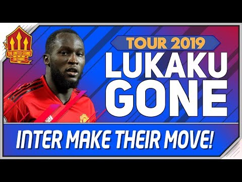 Lukaku Exit Is Close! Man Utd Transfer News | Manchester United Tour 2019