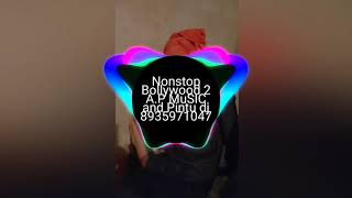 Nonstop Bollywood 2 A.P MuSic