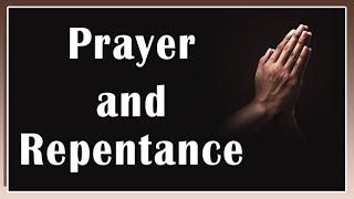 Prayer and Repentance