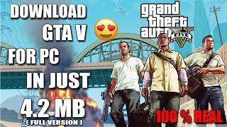 (🔴 4.2 MB) Download GTA 5 For PC In Just 4.2 MB Full Version ( 2017 )