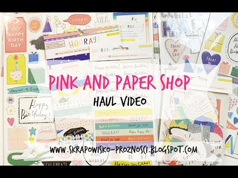 Pink and Paper SHop - haul video