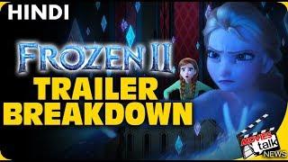 Frozen 2 : Trailer Breakdown [Explained In Hindi]