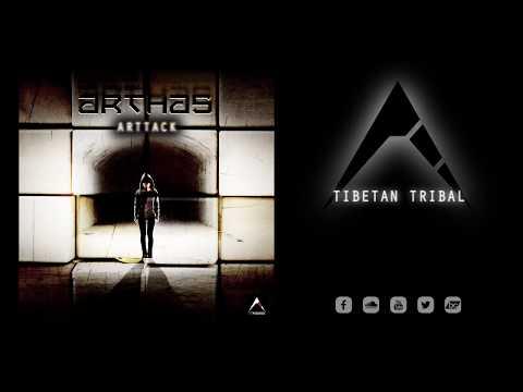 Arthas - Tibetan Tribal