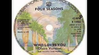 Frankie Valli & The Four Seasons - Who Loves You (1975)