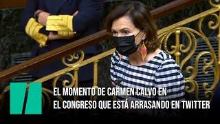 El momento de Carmen Calvo en el Congreso que está arrasando en redes sociales