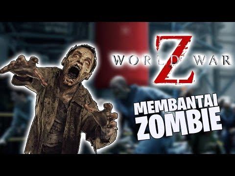 MEMBANTAI PARA ZOMBIE! (With Viano, Hastalavista, Vanskadi) - World War Z [INDONESIA]
