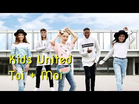 Kids United - Toi + Moi (LipDub Video Edit)