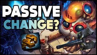 HEIMERDINGERS PASSIVE REWORK? - League of Legends