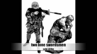 two lone swordsmen solo strike