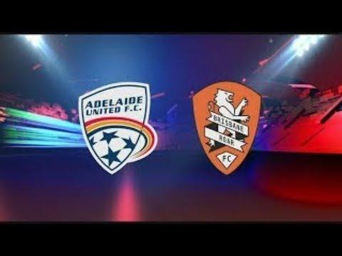 Adelaide United vs Brisbane Roar - Live 30 Dec 2017 HD - 1st Half