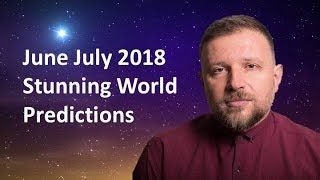 Video The World On the Edge! June -July 2018. SHOCKING Monthly Predictions with Astrologer Trifon Nikolov. download MP3, 3GP, MP4, WEBM, AVI, FLV Juni 2018