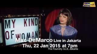 Download Video Video Promotional Mac DeMarco Live in Jakarta by KiOSTiX MP3 3GP MP4