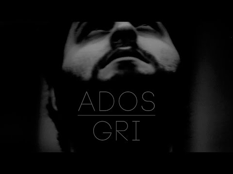Ados - Gri (Video Klip / 2014 Naperva)