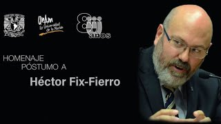 Homenaje Póstumo A Héctor Fix Fierro
