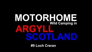 Motorhome Wild Camping at Loch Creran, just off the A828 between Oban and Fort William.