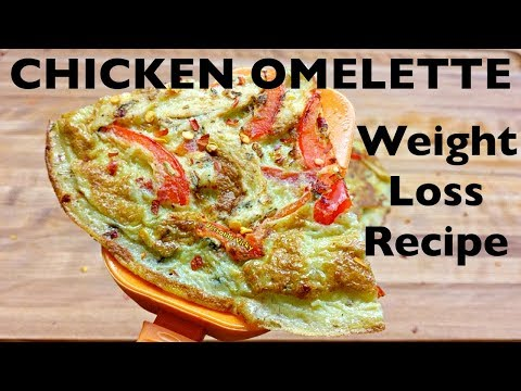 Chicken Omelette Recipe | Egg Recipes for Weight Loss