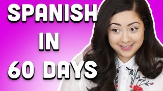 I Tried To Learn Spanish In 60 Days
