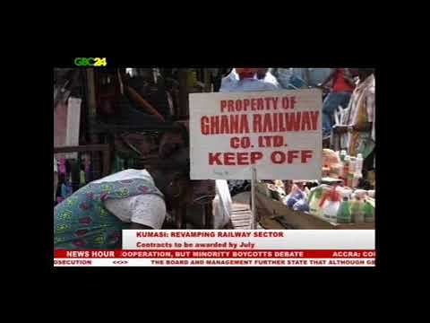 Kumasi: First contract for railway redevelopment to start in July 2018