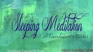 mountain stream sleep