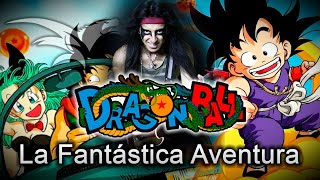 Dragon Ball / Fantastica Aventura / Las Esferas del Dragón ♫ Fan Pa...