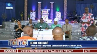 Benue Killings: PFN Rejects Proposal Establishment Of Cattle Colony