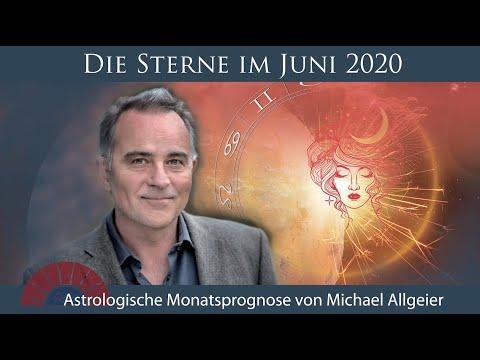 Astrologische Monatsprognose Für Den Monat Juni 2020 Von Michael Allgeier