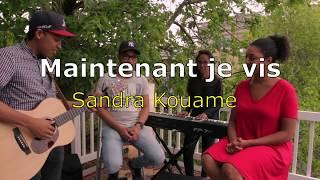 Maintenant Je Vis Sandra Kouame.mp3