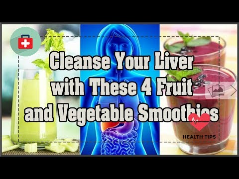 Cleanse Your Liver with These 4 Fruit and Vegetable Smoothies | Health Today