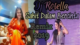 Download Lagu DJ Rosella | Ipank - Sakit Dalam Bercinta | Remix Funkot