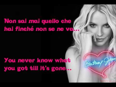 Til It's Gone Britney Spears - Testo e Traduzione