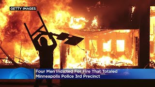 4 Men Indicted For Fire That Totaled Minneapolis Police 3rd Precinct