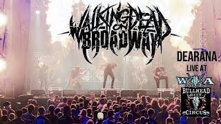 WALKING DEAD ON BROADWAY - DEARANA - LIVE AT WACKEN