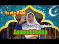 Asmaul Husna | Cara Menghafal Asmaul Husna Beserta Maknanya | Lagu dan Gerak bersama Bunda Susi