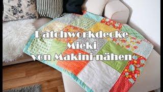 Patchworkdecke - Mieki - von Makini nähen | 1000 Abonnenten Special | GEWINNSPIEL