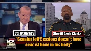 "Sheriff David Clarke: ""Senator Jeff Sessions doesn"