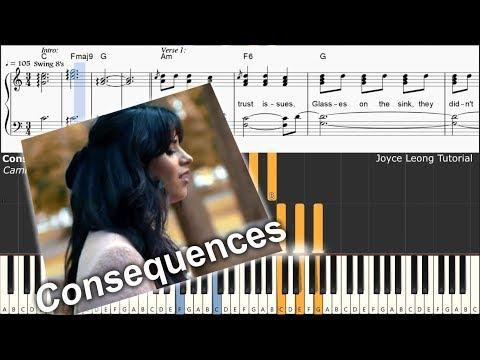 Camila Cabello - Consequences - Piano Tutorial & Sheets