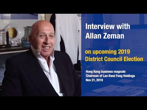 Interview With Allan Zeman On Upcoming HK 2019 District Council Election