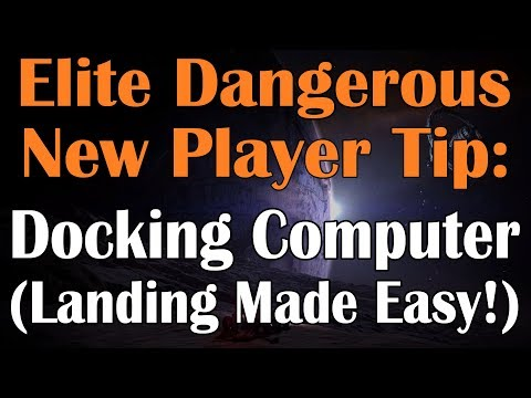 The Docking Computer (Landing Made Easy:) Elite Dangerous New Player Tip
