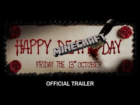 Happy Minecraft Day - Official Trailer - In Theatres Friday The 13th October (HD)