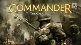 Commander The Great War Intro Trailer