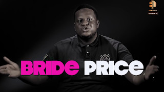 "Men's Corner -""Is bride price a tradition or should it be abolished ?"""